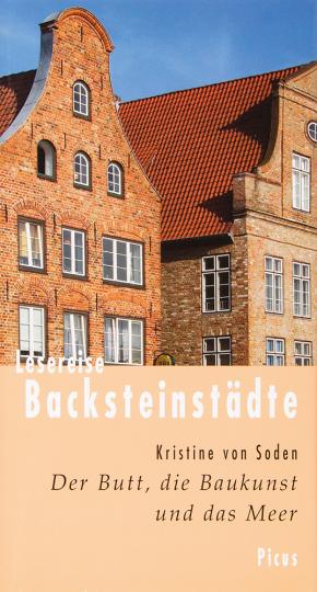 Lesereise Backsteinstädte. Der Butt, die Baukunst und das Meer.