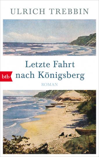 Letzte Fahrt nach Königsberg.