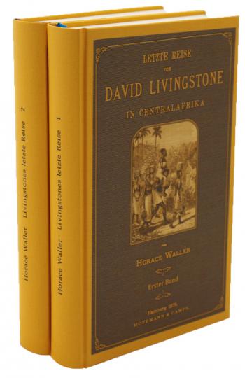 Letzte Reise von David Livingstone in Centralafrika 1865 - 1873, 2 Bände