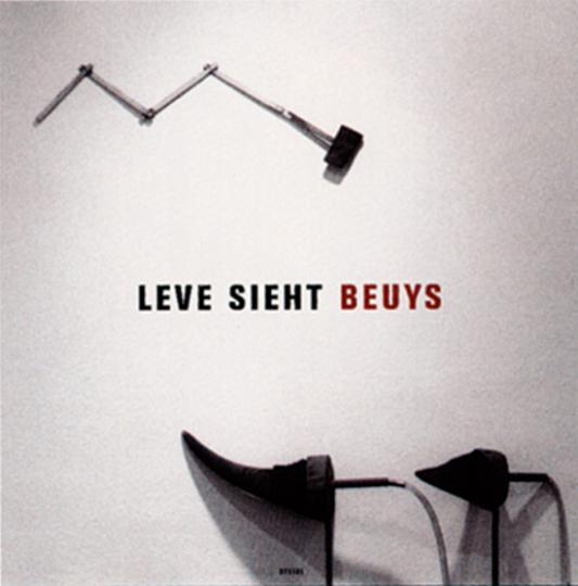 Leve sieht Beuys. Block Beuys - Fotografien