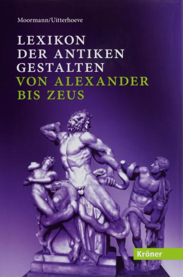 Lexikon der antiken Gestalten von Alexander bis Zeus.