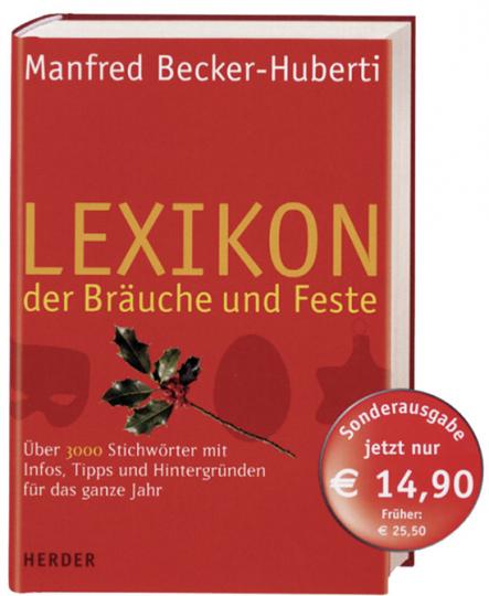 Lexikon der Bräuche und Feste.
