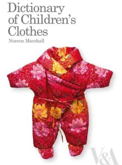 Lexikon der Kinderkleidung. Dictionary of Children's Clothes.