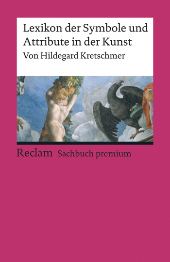 Lexikon der Symbole und Attribute in der Kunst.