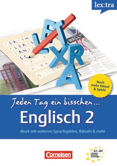 Lextra. Jeden Tag ein bisschen Englisch 2. Block mit weiteren Sprachspielen, Rätseln & mehr.