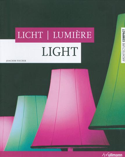 Licht. Lumière. Light.
