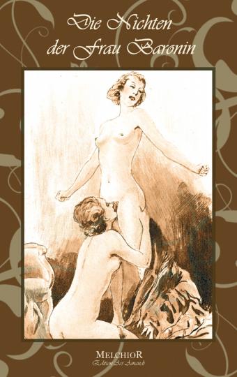 Liebe oder Lust? - Die Nichten der Frau Baronin - Reprint der Originalausgabe von 1926