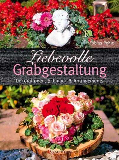 Liebevolle Grabgestaltung. Dekorationen, Schmuck & Arrangements.