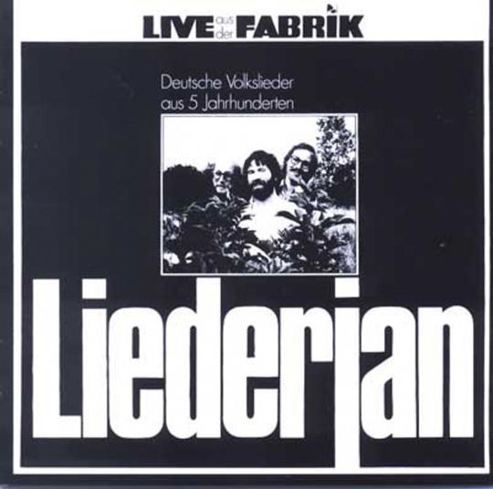 Liederjan. Live Aus Der Fabrik. CD.