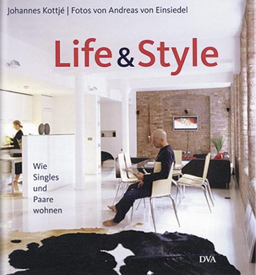 Life and Style. Wie Singles und Paare wohnen.