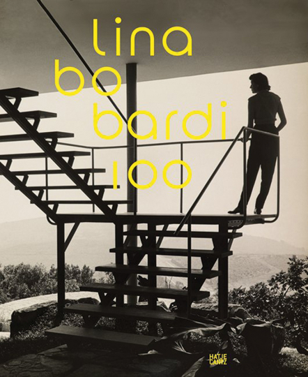Lina Bo Bardi 100. Brazil's Alternative Path to Modernism.