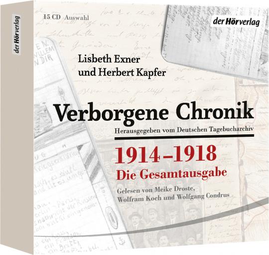 Lisbeth Exner / Herbert Kapfer. Verborgene Chronik 1914-1918. Die Gesamtausgabe. 15 CDs.