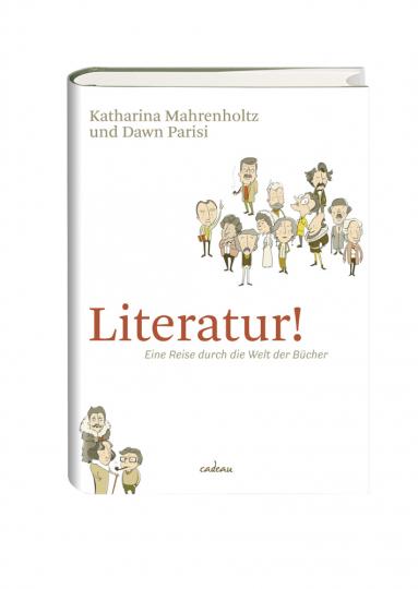 Literatur! Eine Reise durch die Welt der Bücher