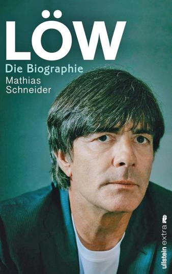 Löw - Die Biographie.