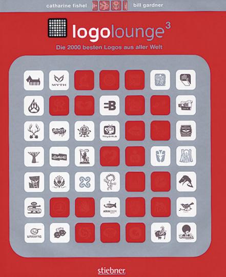 LogoLounge 3. Die 2000 besten Logos aus aller Welt.