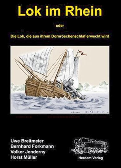 Lok im Rhein - oder Die Lok, die aus ihrem Dornröschenschlaf erweckt wird