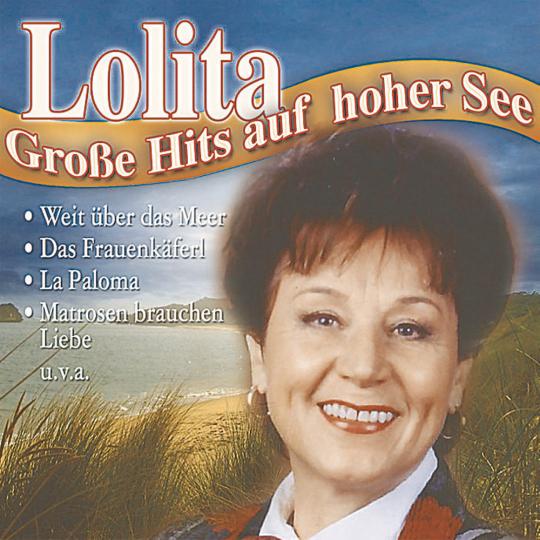 Lolita - Große Hits auf hoher See CD