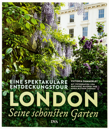 London - seine schönsten Gärten. Eine spektakuläre Entdeckungstour.