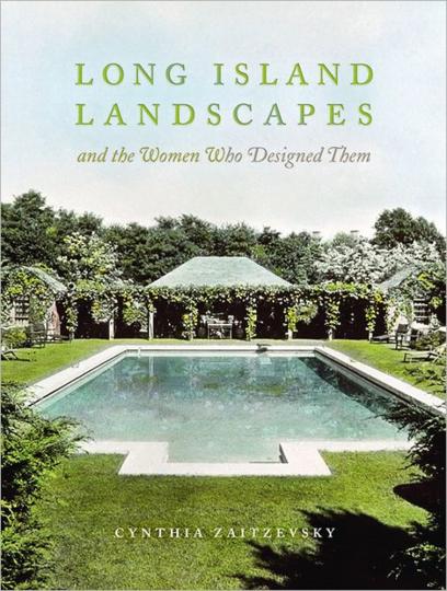 Long Island Landscapes. Und die Frauen, die sie entworfen haben.