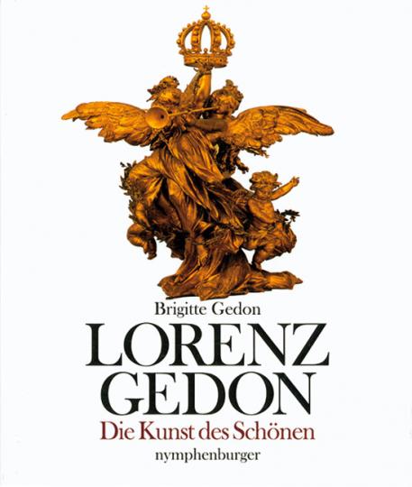 Lorenz Gedon - Die Kunst des Schönen