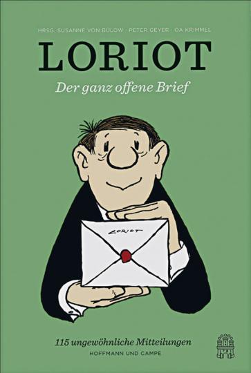 Loriot. Der ganz offene Brief.