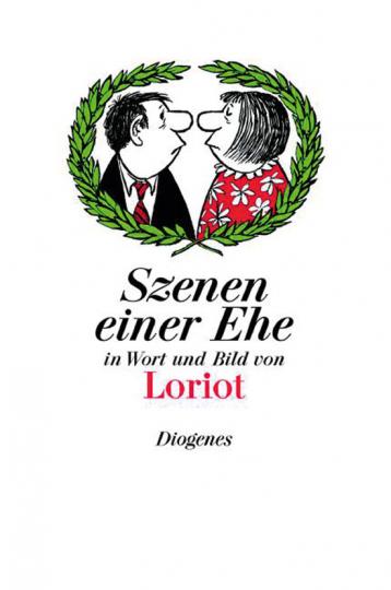 Loriot. Szenen einer Ehe. In Wort und Bild.