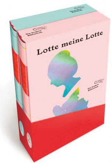 Lotte meine Lotte. Die Briefe von Goethe an Charlotte von Stein.