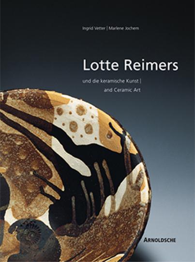 Lotte Reimers - Ein Leben für die Keramik