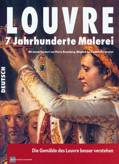 Louvre. 7 Jahrhunderte Malerei.