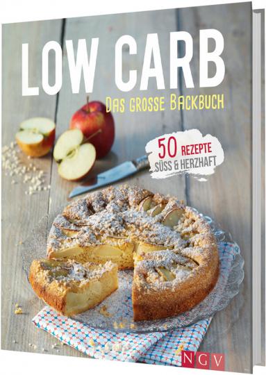 Low Carb - Das große Backbuch - 50 Rezepte süss & herzhaft