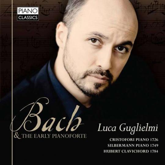 Luca Guglielmi. Bach & The Early Pianoforte. CD.
