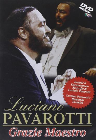 Luciano Pavarotti. Grazie Maestro. DVD und CD.