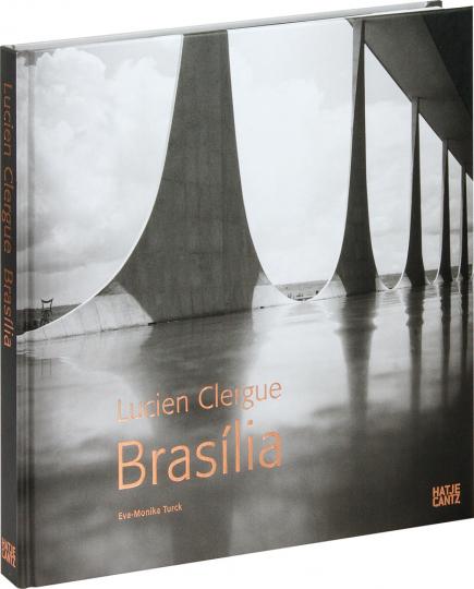 Lucien Clergue. Brasília. Fotografien.