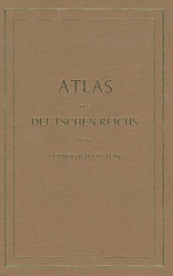 Ludwig Ravenstein. Atlas des Deutschen Reichs.