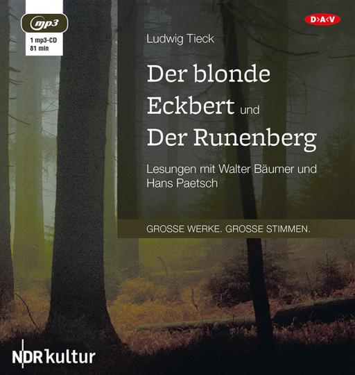 Ludwig Tieck. Der blonde Eckbert und Der Runenberg. Hörbuch. 1 CD.