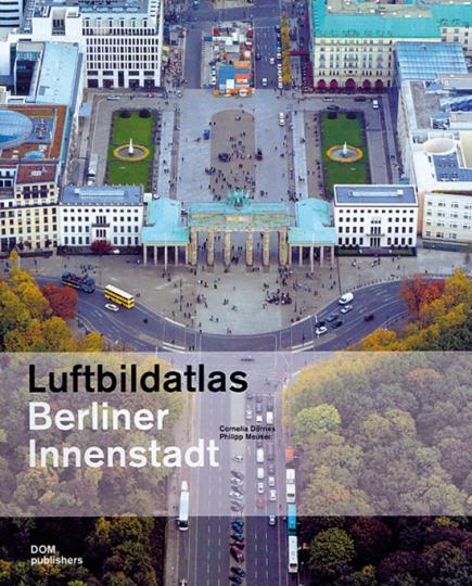 Luftbildatlas Berliner Innenstadt. Buch + CD ROM.