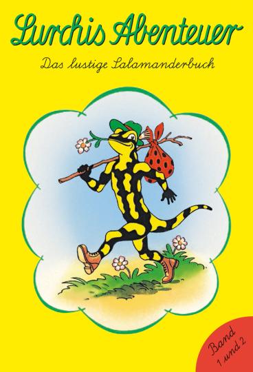 Lurchis Abenteuer. Das lustige Salamanderbuch. Lurchi 1 und 2 in einem Band.