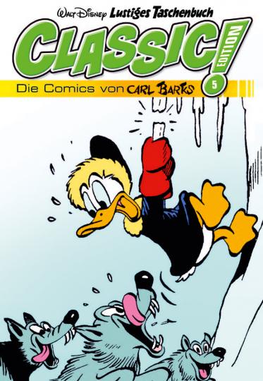 Lustiges Taschenbuch Classic Edition 05. Die Comics von Carl Barks.