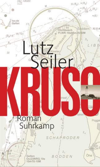 Lutz Seiler. Kruso. Roman.