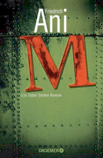 M - Ein Tabor-Süden-Roman
