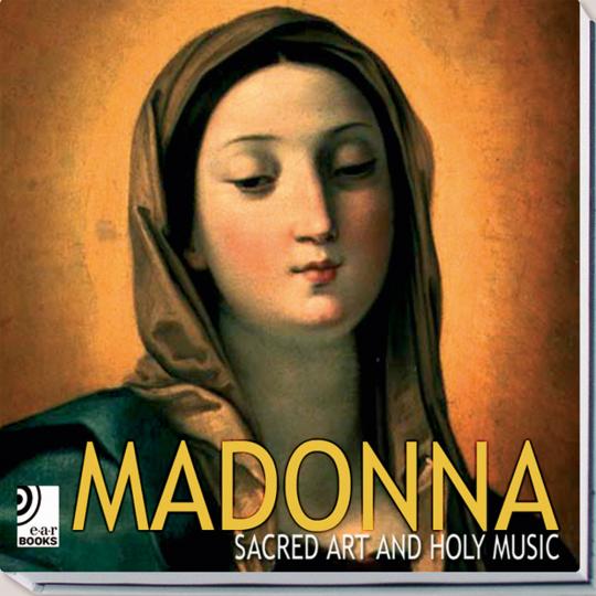 Madonna. Sakrale Kunst und heilige Musik. Fotobildband inkl. 4 Audio-CDs.