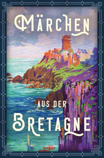Märchen aus der Bretagne.