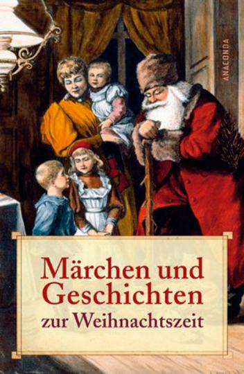 Märchen und Geschichten zur Weihnachtszeit.