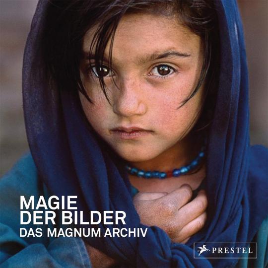 Magie der Bilder. Das Magnum Archiv.