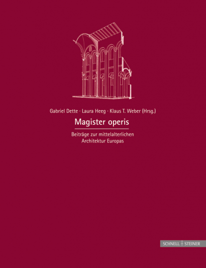 Magister operis. Beiträge zur mittelalterlichen Architektur Europas.