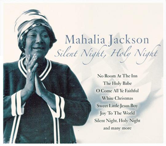 Mahalia Jackson. Silent Night, Holy Night. CD.
