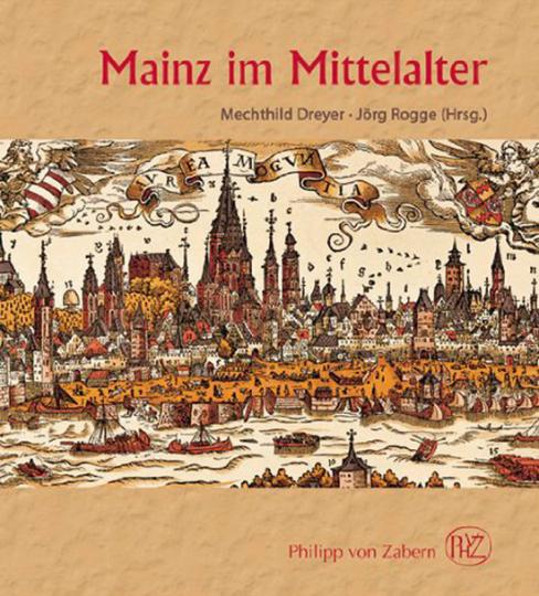 Mainz im Mittelalter.