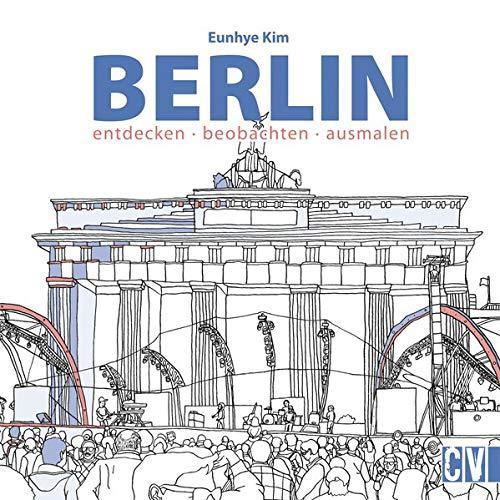 Malbuch Berlin - entdecken, beobachten, ausmalen.
