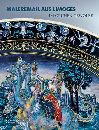 Maleremail aus Limoges im Grünen Gewölbe.