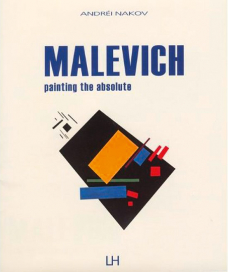 Malevich. Painting the Absolute. 4 Bände.